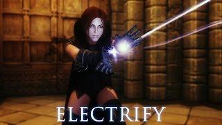 TES V - Skyrim Mods: ELECTRIFY