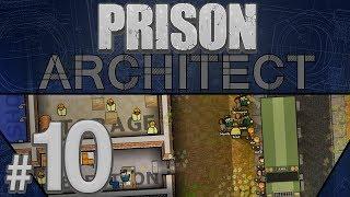Prison Architect - Prison Snitches - PART #10