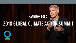 Harrison Ford | 2018 Global Climate Action Summit