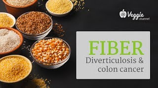 Fiber: Diverticulosis and Colon Cancer - Dr. Hans Diehl