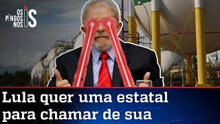 Lula confessa plano para a Petrobras