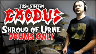 EXODUS - Shroud of Urine - Drums Only