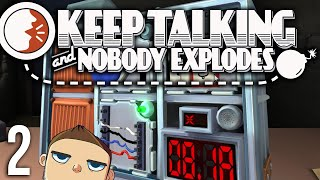 KEEP TALKING AND NOBODY EXPLODES [Part 2]