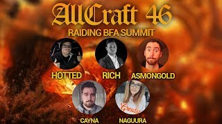 ALLCRAFT #46 - Raiding Battle for Azeroth Summit - ft Naguura, Cayna, Hotted, Asmongold & Rich!