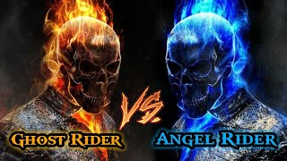 Ghost Rider Vs Angel Rider / who will win ?