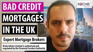 Bad Credit Mortgage Broker - UK Lending Criteria Affordability Deposit Rules Free Credit Check