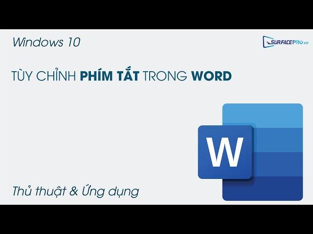 Tùy chỉnh các phím tắt trong Word