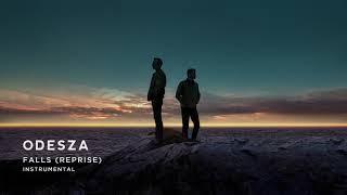 ODESZA   Falls (Reprise) [Instrumental]