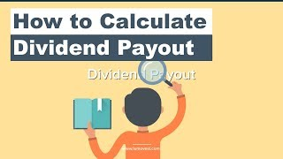 How to Calculate the Dividend Payout Ratio | Lumovest