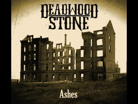 Deadwood Stone - Ashes