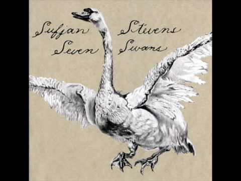 Seven Swans (Song) by Sufjan Stevens
