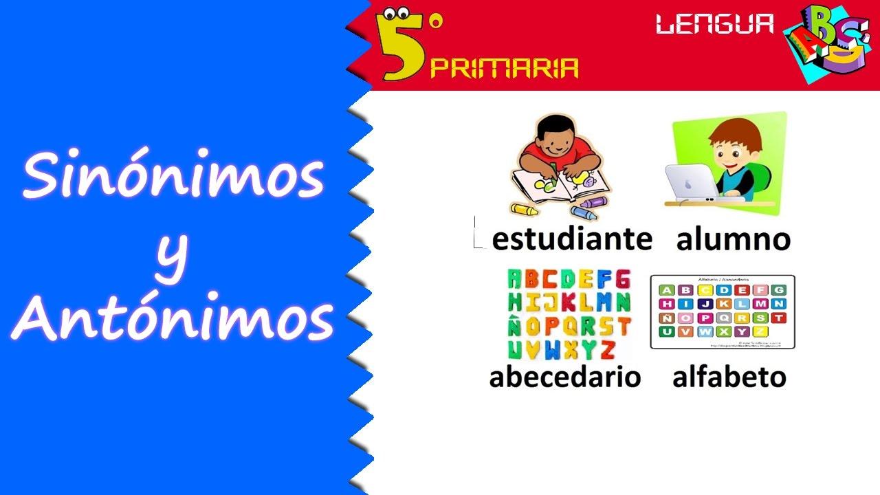 Sinónimos y antónimos. Lengua, 5º Primaria. Tema 2
