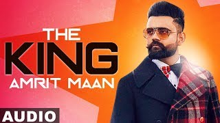 The King (Full Song) | Amrit Maan | Intense | Latest Punjabi Songs 2019 | Speed Records