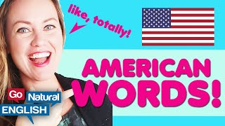 15 VERY AMERICAN WORDS & PHRASES (& HOW TO PRONOUNCE THEM WITH AN AMERICAN ACCENT)