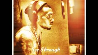 Chris Brown - See Through (Lyrics)