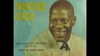 Francisco Egidio   Foste minha um verão(1969)