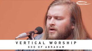 VERTICAL WORSHIP - God of Abraham: Song Session