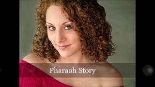 Pharaoh Story