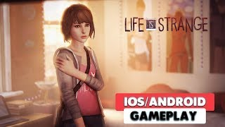 LIFE IS STRANGE MOBILE - iOS / ANDROID GAMEPLAY