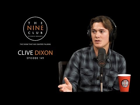 Clive Dixon | The Nine Club With Chris Roberts - Episode 149