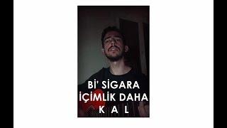 Kaan Özcan - Bi' Sigara İçimlik Daha Kal (Çağrı)