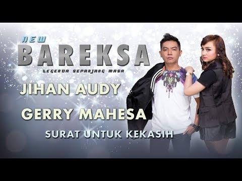 Jihan Audy Feat Gerry Mahesa - Surat Untuk kekasih  [Official]