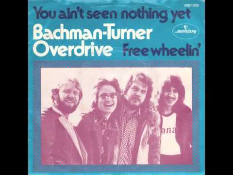 , title : 'Bachman Turner Overdrive - You Ain't Seen Nothing Yet'