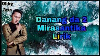 Danang Da - Mirasantika (Lirik)