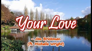 Your Love - Jim Brickman/Michelle Wright (KARAOKE)