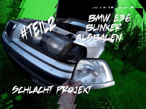 BMW E36 Blinker Ausbauen  Schlacht Projekt #Teil2
