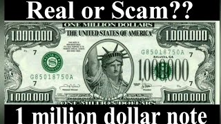 One million dollars Banknote. Real or Scam?   Fake 1 million USD note with Authenticity letter USA