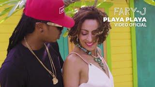 Playa - Fary J  (Video)