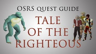 [OSRS] Tale of the righteous Quest Guide