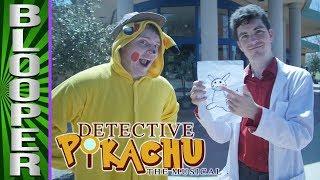 Detective Pikachu BLOOPERS!