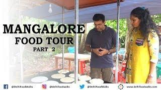 MANGALORE Food Tour | Part   22 I Karnataka Food Tour I India Food Tour