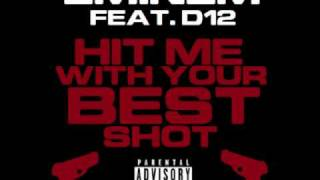 "Eminem x D12 ""Hit Me With Your Best Shot"" (CDQ/Full)"