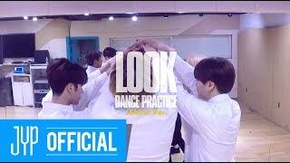 """GOT7 """"Look"""" Dance Practice (Shirts Ver.)"""