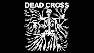 Dead Cross - Grave Slave (Explicit Audio)