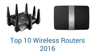10 Best Wireless Routers 2016