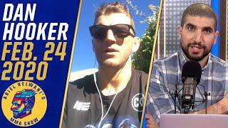 Dan Hooker: Justin Gaethje or Dustin Poirier make sense for next bout | Ariel Helwani's MMA Show