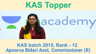 KAS Topper | Rank 12 | Apoorva Bidari Asst. Commissioner (R) KAS 2015 Batch