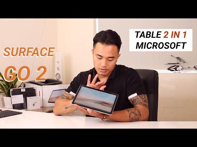 Surface Go 2 : Chiếc Table 2 Trong 1 Đáng Kinh Ngạc của Microsoft