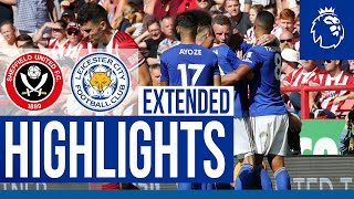 Sheffield United 1 Leicester City 2 | Extended Highlights | 2019/20
