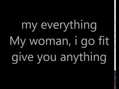l my woman , my everything lyrics Patoranking feat wande coal (cover Lyrics)