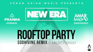 Gambar cover Rooftop Party (Sodhivine Remix) - Amar Sandhu | Pranna | Mickey Singh