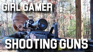 GIRL GAMER SHOOTS BIG GUNS