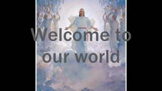 Chris Rice - Welcome to our World pictures and lyrics.