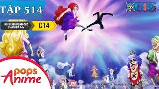 One Piece Tập 514 - Sinh Tồn Trong Chốn Địa Ngục. Sanji Chiến Đấu Như Một Đấng Nam Nhi - Đảo Hải Tặc