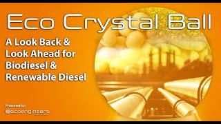 Bola de cristal ecológica: webinar sobre biodiesel y diesel renovable