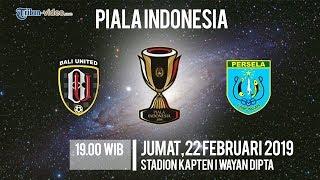 Link Live Streaming Piala Indonesia, Bali United Vs Persela Lamongan, Jumat Pukul 19.00 WIB